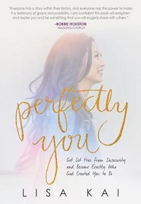 Perfectly You by Lisa Kai
