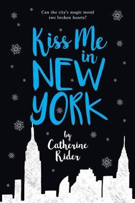 Kiss Me In New York by Catherine Rider image