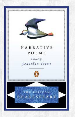 The Narrative Poems by William Shakespeare