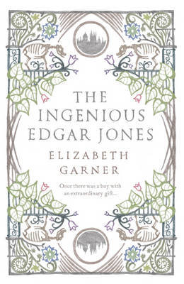 The Ingenious Edgar Jones by Elizabeth Garner image