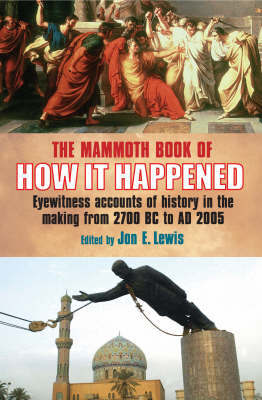 The Mammoth Book of How it Happened by Jon E. Lewis image