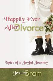 Happily Ever After Divorce by Jessica Bram image