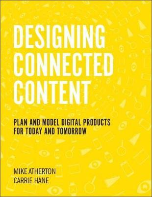 Designing Connected Content by Carrie Hane