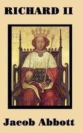 Richard II by Jacob Abbott image