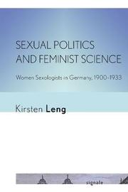 Sexual Politics and Feminist Science by Kirsten Leng