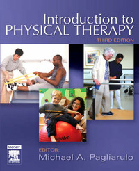 Introduction to Physical Therapy by Michael A. Pagliarulo image