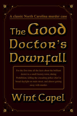 The Good Doctor's Downfall by Wint Capel