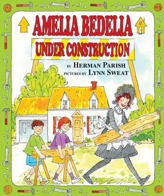 Amelia Bedelia Under Construction by Herman Parish image