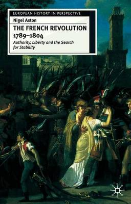 The French Revolution, 1789-1804 by Nigel Aston image