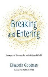 Breaking and Entering by Elizabeth Goodman