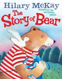 The Story of Bear by Hilary McKay image