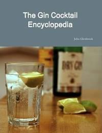 The Gin Cocktail Encyclopedia by John Glenbrook image