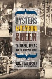 Oysters, Macaroni and Beer by Gene Rhea Tucker