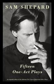 Fifteen One Act Plays by Sam Shepard