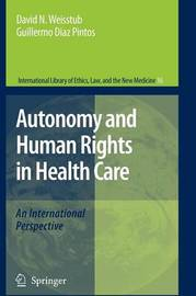 Autonomy and Human Rights in Health Care