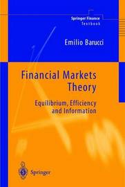 Financial Markets Theory by Emilio Barucci