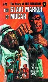 PHANTOM COMPLETE AVON NOVELS VOLUME #2 SLAVE MARKET OF MUCAR by Lee Falk