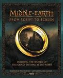 Middle-Earth from Script to Screen by Daniel Falconer