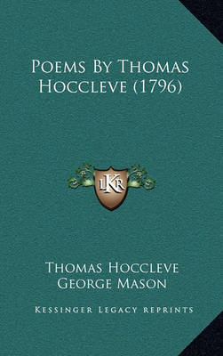Poems by Thomas Hoccleve (1796) by Thomas Hoccleve