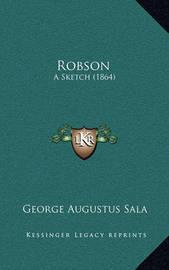 Robson: A Sketch (1864) by George Augustus Sala