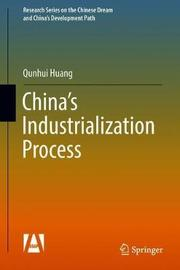 China's Industrialization Process by Qunhui Huang