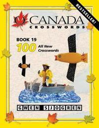 O Canada Crosswords Book 19 by Gwen Sjogren