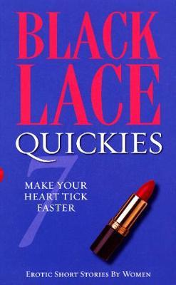 Black Lace Quickies 7: Bk. 7 by Various ~