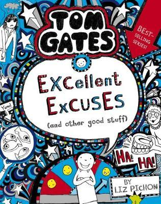Tom Gates #2: Excellent Excuses (And Other Good Stuff) (re-release) by Liz Pichon image