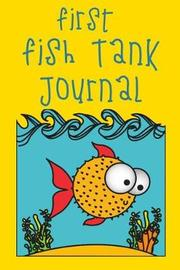 First Fish Tank Journal by Fishcraze Books image