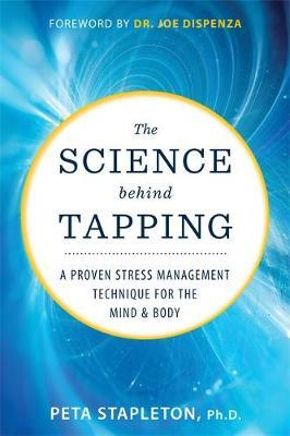 The Science behind Tapping by Peta Stapleton