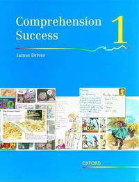Comprehension Success: Level 1: Pupils' Book 1 by James Driver image
