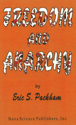 Freedom & Anarchy by Eric S. Packham image