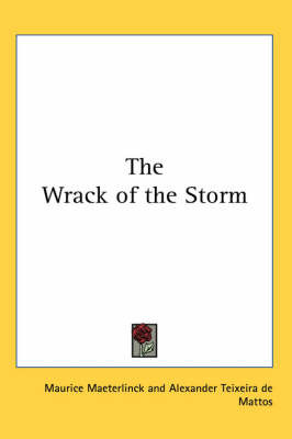 The Wrack of the Storm by Maurice Maeterlinck image