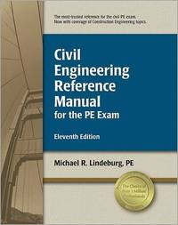 Civil Engineering Reference Manual for the PE Exam by Michael R Lindeburg image