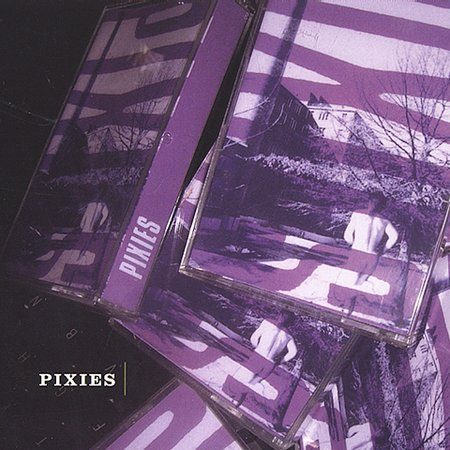Pixies by The Pixies