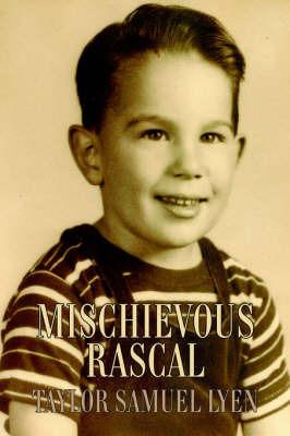Mischievous Rascal by Taylor Samuel Lyen