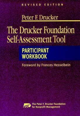 The Drucker Foundation Self-Assessment Tool: Participant Workbook by Peter F.Drucker Foundation for Nonprofit Management image