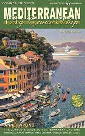 Mediterranean by Cruise Ship by Anne Vipond