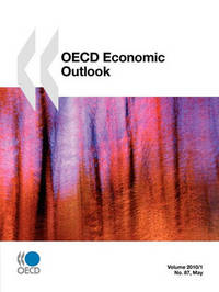 OECD Economic Outlook, Volume 2010 Issue 1 by OECD Publishing