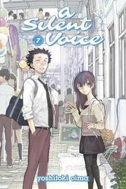 A Silent Voice Vol. 7