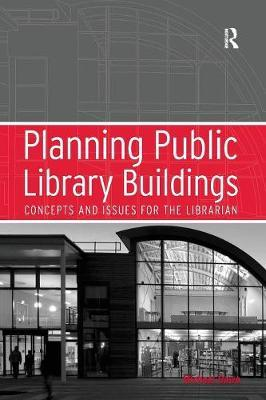 Planning Public Library Buildings by Michael Dewe image