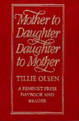 Mother To Daughter, Daughter To Mother by Tillie Olsen image