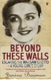 Beyond These Walls by Janina Bauman image