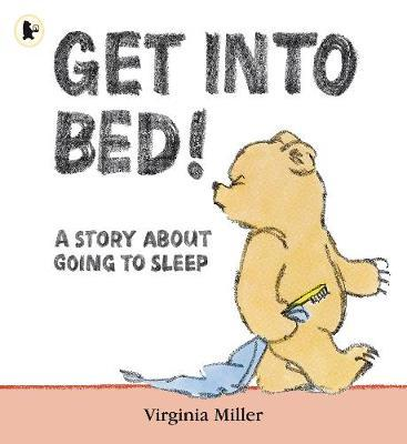 Get into Bed! by Virginia Miller image