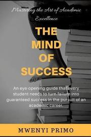The Mind of Success by Mwenyi Primo