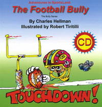 Football Bully by Charles Hellman