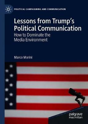 Lessons from Trump's Political Communication by Marco Morini