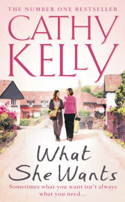 What She Wants by Cathy Kelly image