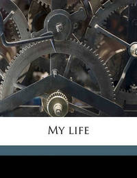 My Life by August Bebel