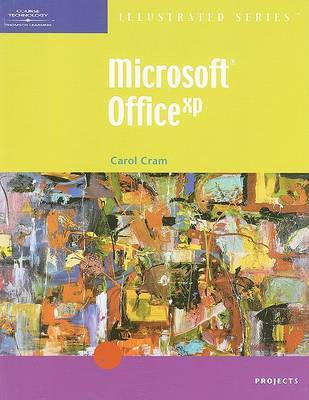 Microsoft Office XP: Illustrated Projects by Carol M. Cram image